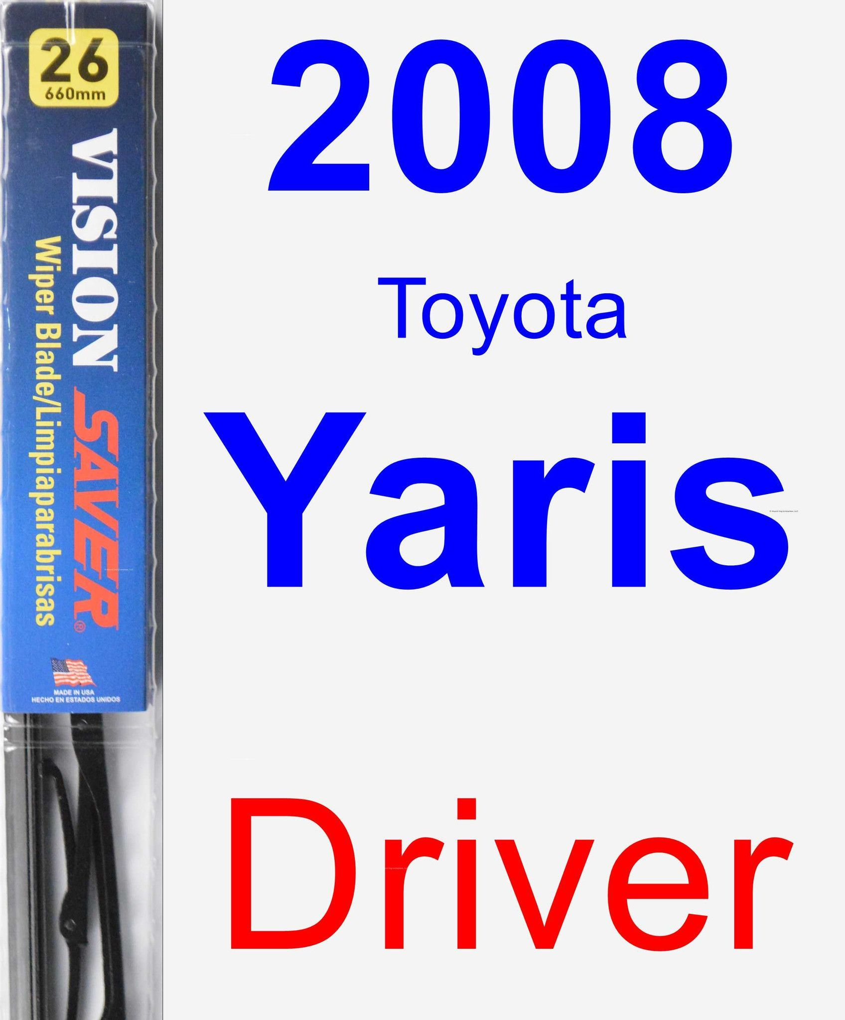 Driver Wiper Blade for 2008 Toyota Yaris - Vision Saver
