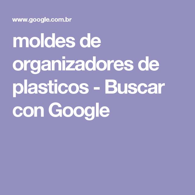 moldes de organizadores de plasticos - Buscar con Google