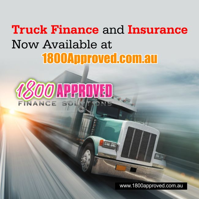 Truck Finance And Insurance Now Available At Www 1800approved Com