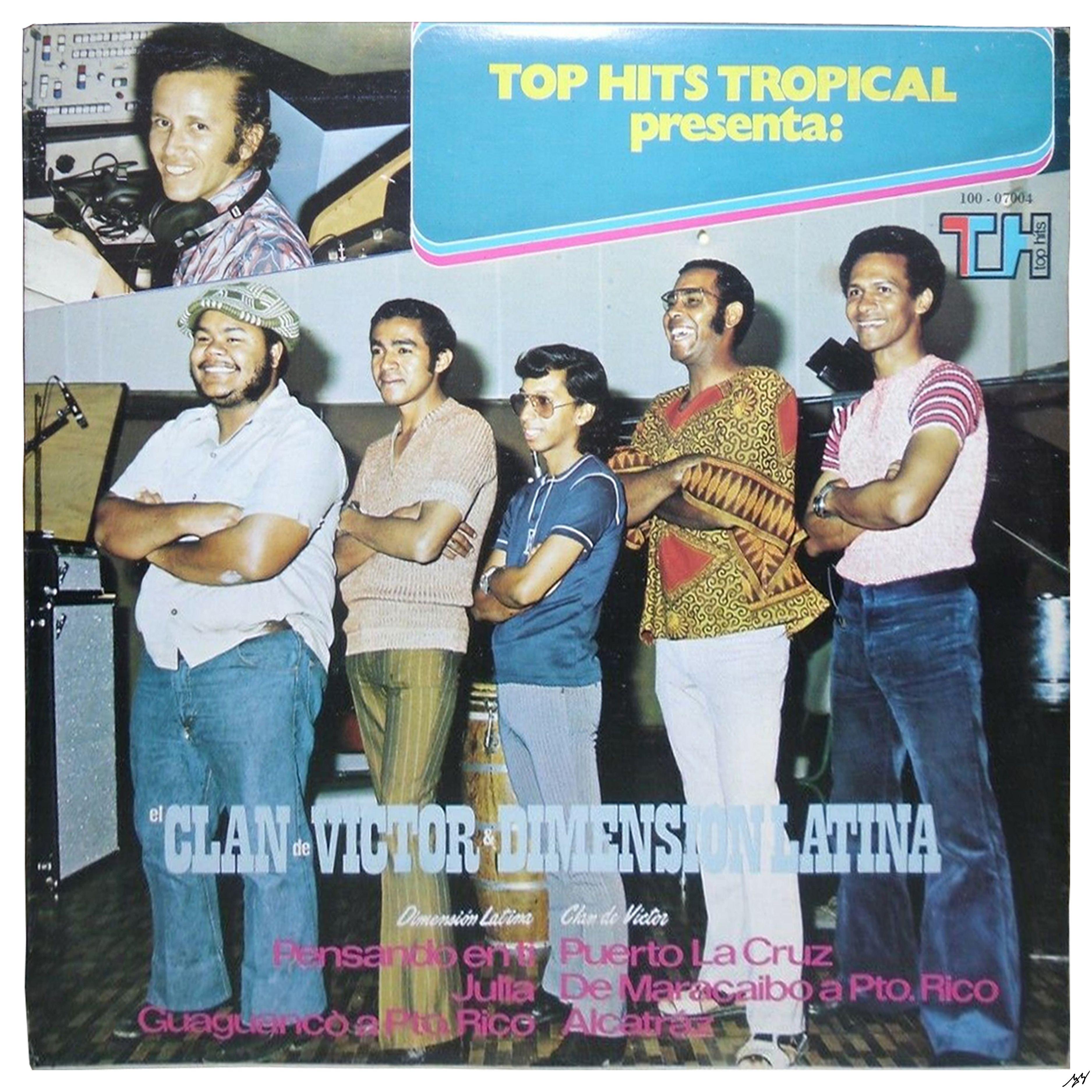 Dimensión Latina El Clan De Víctor Y Dimensión Latina 1972 1 De 5 Top Hits Clan Latina