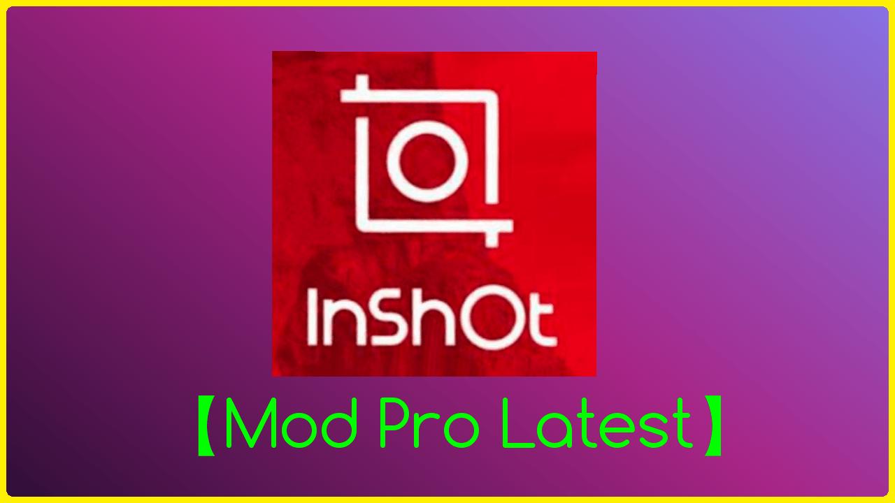Inshot Pro Apk V1 640 273 Download Unlock Mod Now Free In 2020 App Free Unlock