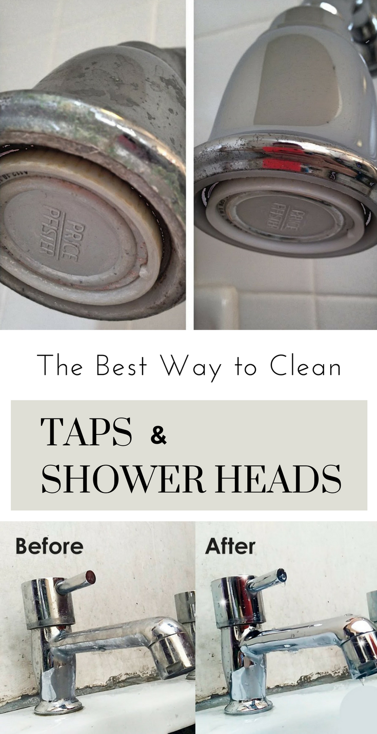 The Best Way To Clean Taps And Shower Heads Taps Shower Showerhead Faucet Cleaning Faucets Cleaning Shower Head Faucets Diy