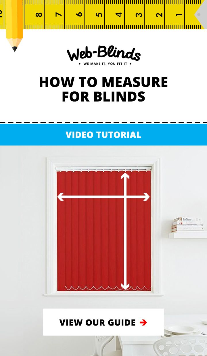 How To Measure For Blinds And Shutters Blinds Made To Measure Blinds Blinds For Windows