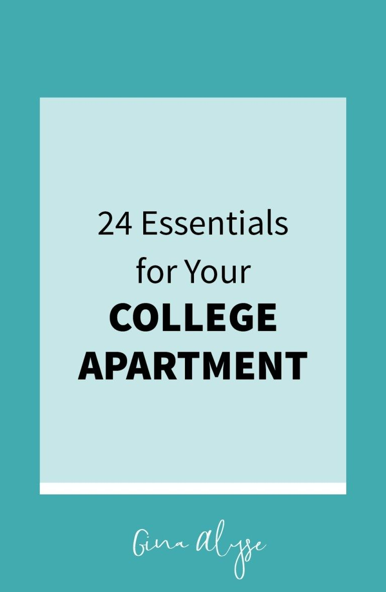 24 Essentials for Your College Apartment | College ...