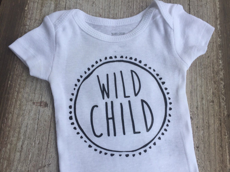 Wild Child Baby Wild Baby Baby Shirt Wild Child Bodysuit