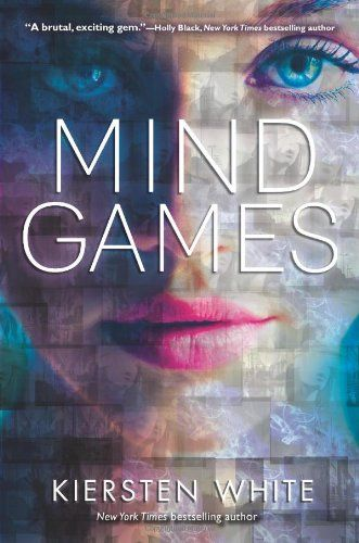 Mind Games by Kiersten White,http://www.amazon.com/dp/0062135325/ref=cm_sw_r_pi_dp_8aK8sb0CJ72R8F74