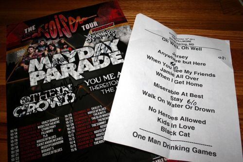seeing mayday parade was definitely one of the top five things on my bucket list. i got to check it off at the end of 2011<3 it was easily the best concert i ever have or will go to. This setlist was fantastic and they went above and beyond my expectations. they easily proved to be my all time favorite bands. Would LOVE to see them again live. mayday parade.<3