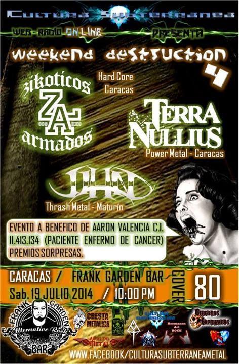 """Cresta Metálica Producciones » Cultura Suterranea & Frank Garden Bar presentan: """"WEEKEND DESTRUCTION 4″ (Caracas) // 19-07-2014"""