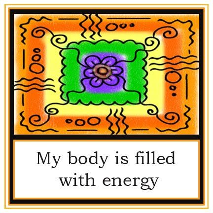 My body is filled with energy