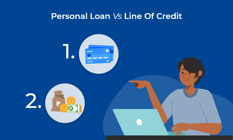 Personal Loan Vs Line Of Credit In 2020 Personal Loans Line Of Credit Personal Line Of Credit