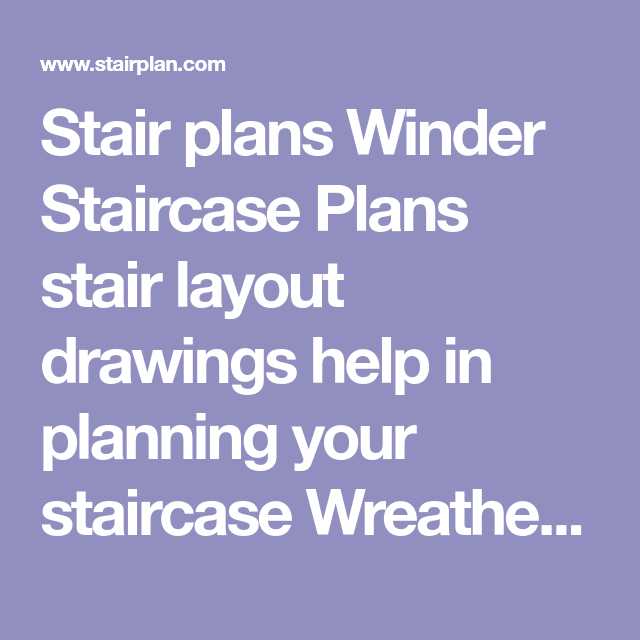 Best Stair Plans Winder Staircase Plans Stair Layout Drawings 640 x 480