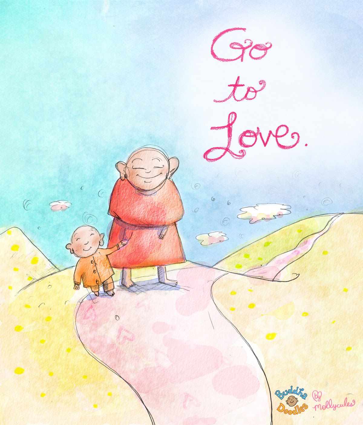 Go to love