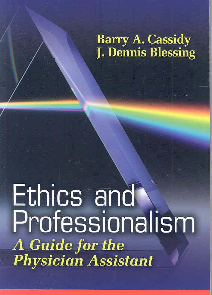 Ethics For Physician Assistants  Products    Physician