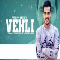 Vehli Armaan Bedil MP3 Song Download - Riskyjatt Com