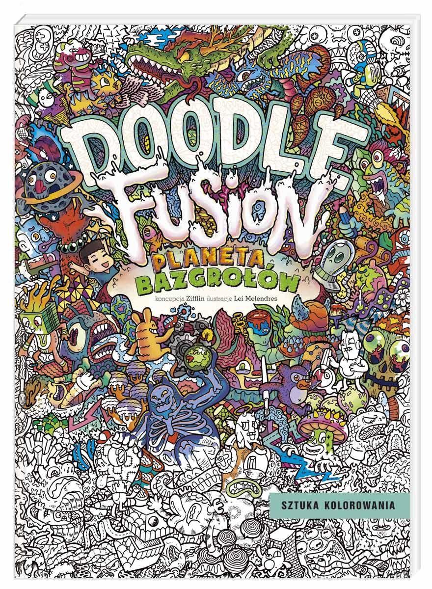 Planeta Bazgrolow Sztuka Kolorowania Zifflin Tylko W Empik Com 22 49 Zl Przeczytaj Recenzje Pla Coloring Books Doodle Art Designs Stress Coloring Book