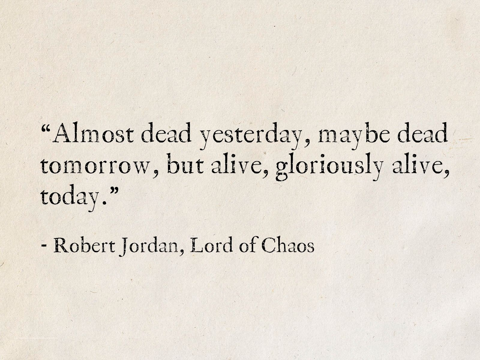 Robert Jordan Lord Of Chaos The Wheel Of Time Quotes