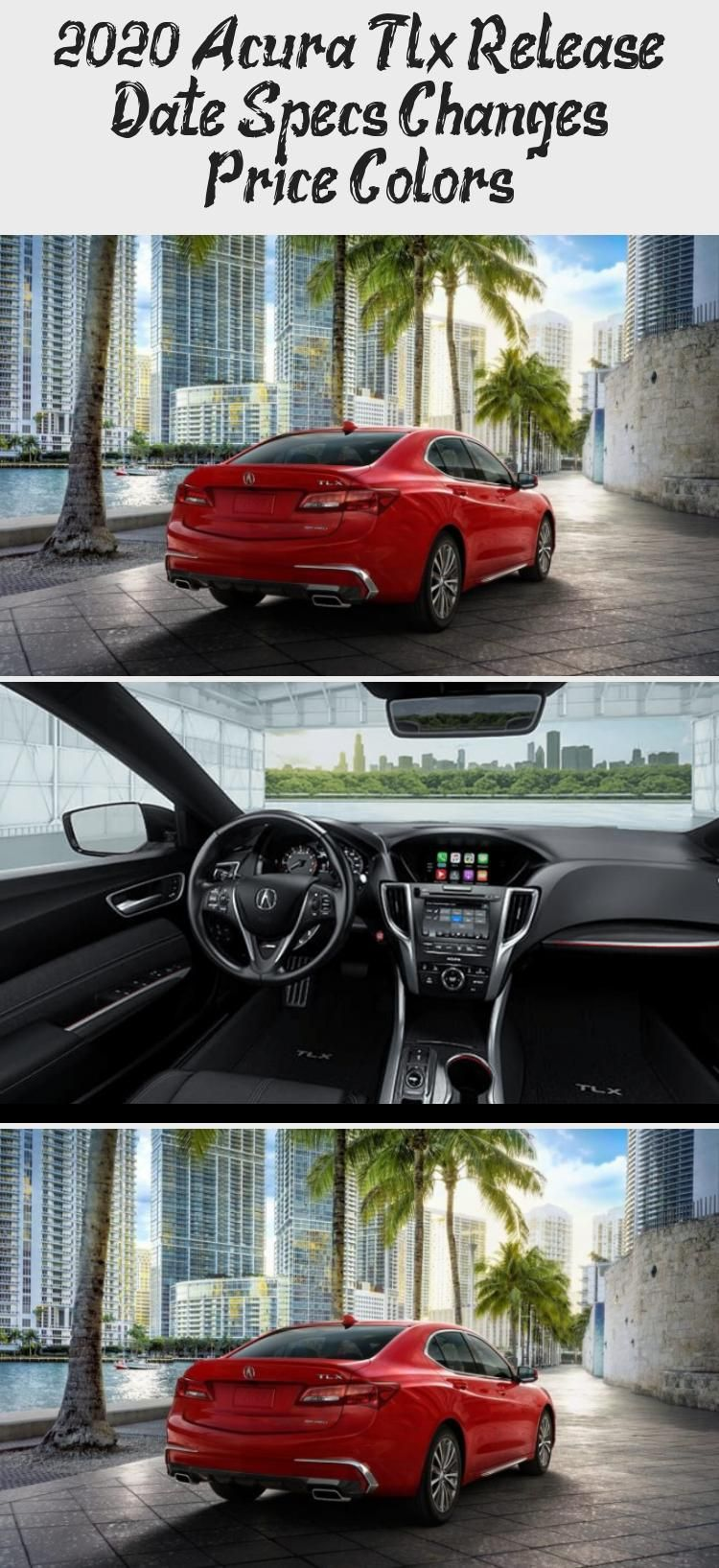 2020 Acura Tlx Release Date Specs Changes Price Colors Acuracsx Acuracars Acuratltypes Acuransx Acura2001 In 2020 Acura Tlx Acura Acura Csx