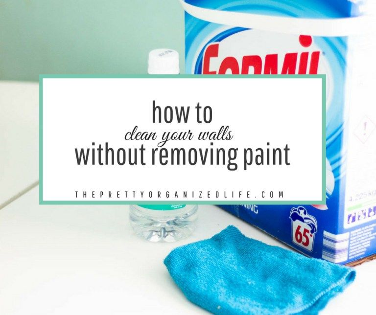How To Clean Walls Without Removing Paint Off How To Clean Walls Cleaning Walls Paint Remover Cleaning Hacks