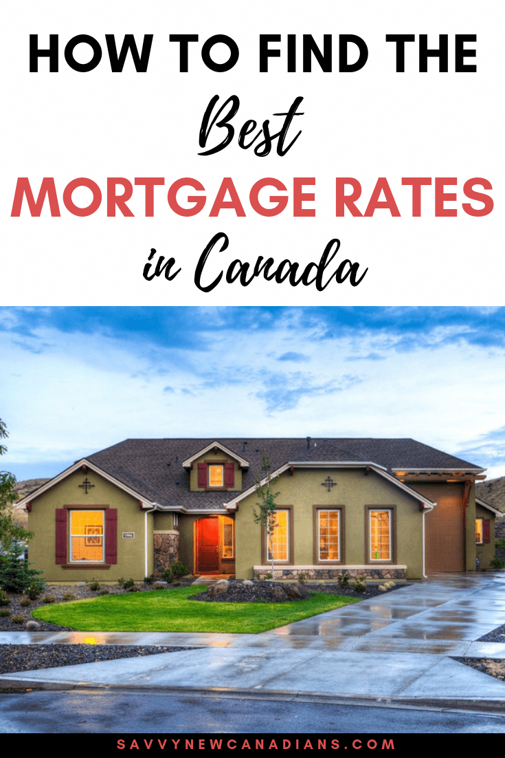 The Best Mortgage Rates In Canada In 2020 Mortgage Rates Mortgage Lowest Mortgage Rates
