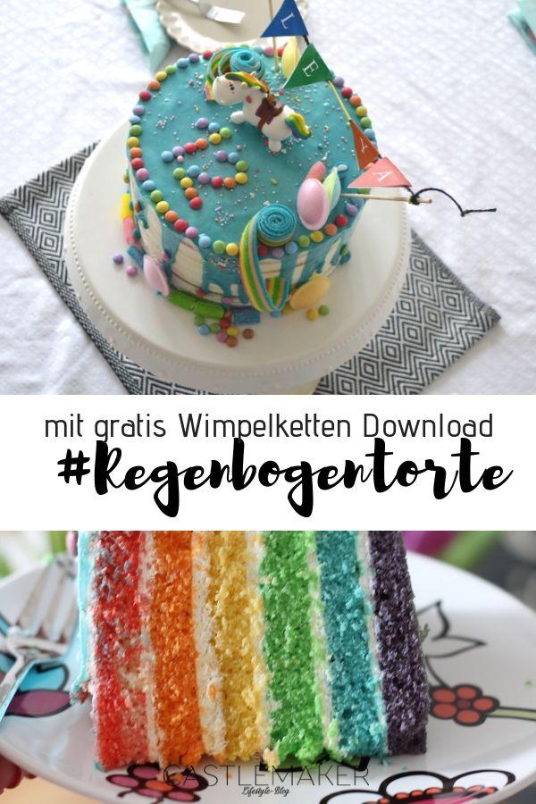 Regenbogentorte Zum Geburtstag Rezept Mit Freebie Wimpelkette
