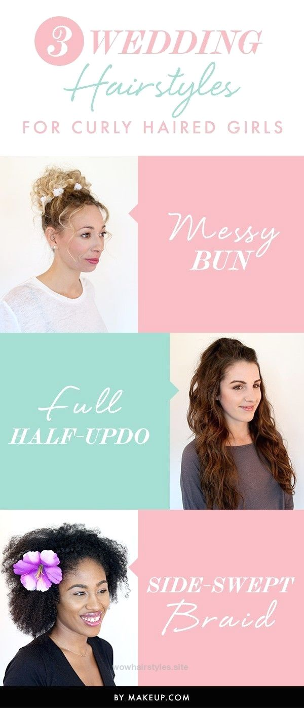 3 Wedding Hairstyles for Curly Haired Girls http://www.wowhairstyles ...