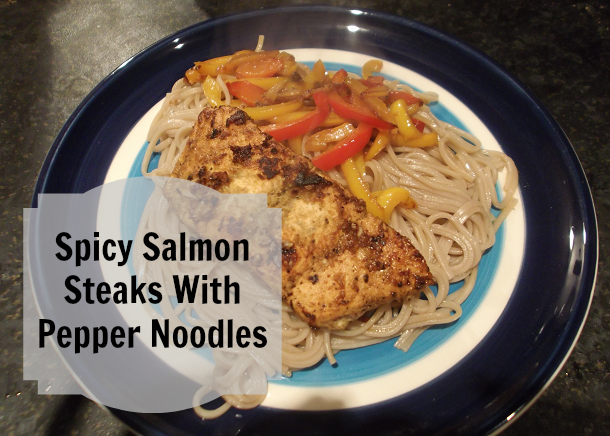 Spicy salmon Steaks with pepper noodles