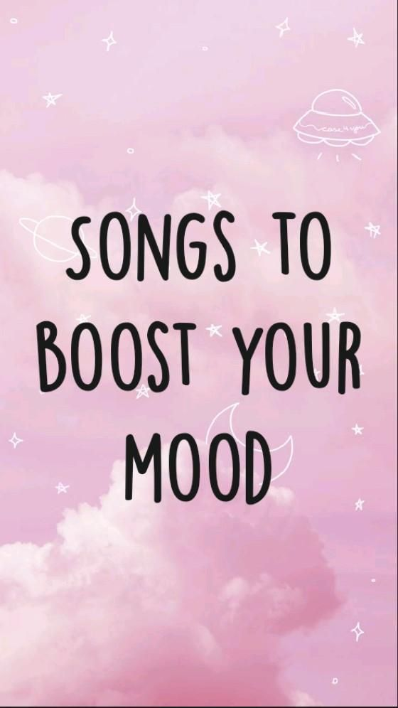 Songs to boost your mood, feel good songs, motivational songs, songs to keep mind fresh