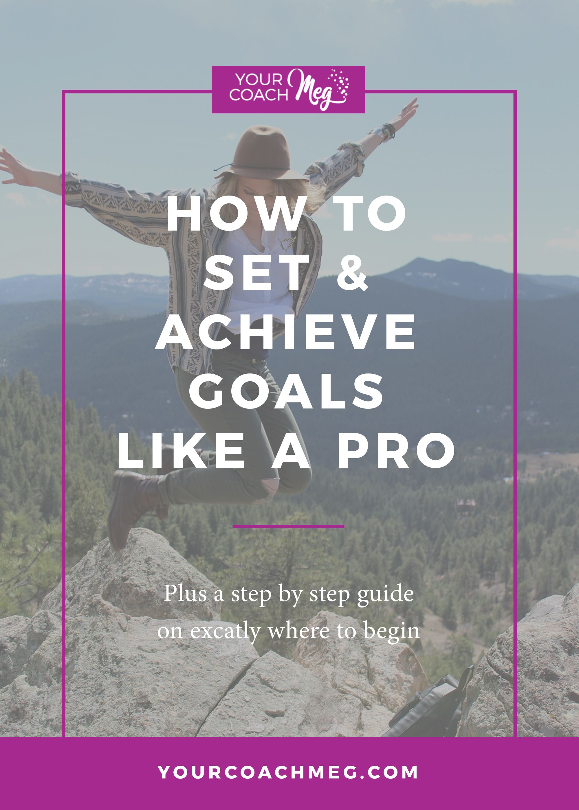 A Real Life Guide To Setting Amp Achieving Goals