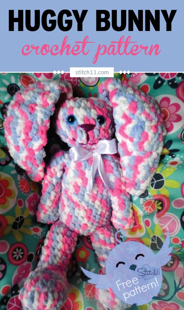 Huggy Bunny Crochet Pattern. She works up quick since she calls for Bernat Baby Blanket yarn. She measures 15 inches from the bottom of her feet to the top of her head. Extremely huggable!