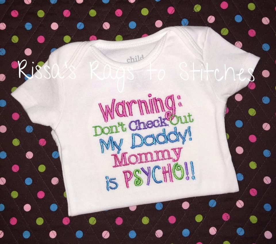 Funny Threadz Kids Boys or Girls Funny Onesie Warning Dont Check Out My Daddy Mommy is Psycho