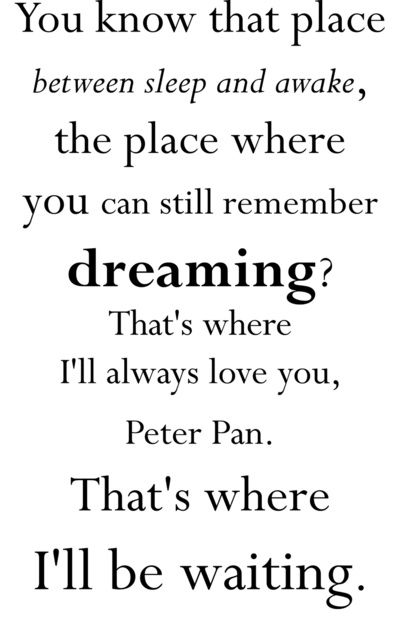 Peter Pan Wendy Tinkerbell Quote Quotes Pinterest Quotes