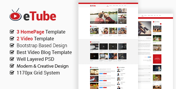 eTube - Video Blog Site PSD Template by themeix  eTube is a clean and elegant video site PSD Template, created for people with life passion in video blog.. eTube is very simple and clean super fast template. Just change your Text, Image and Colors and get your website. Everyth