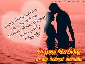 Romantic Birthday Wishes For Husband Birthday Message For