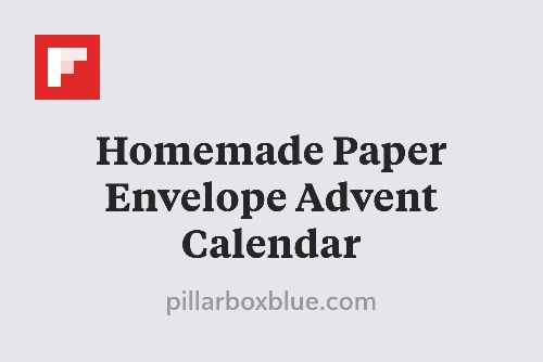 Homemade Paper Envelope Advent Calendar http://flip.it/-U4Jq