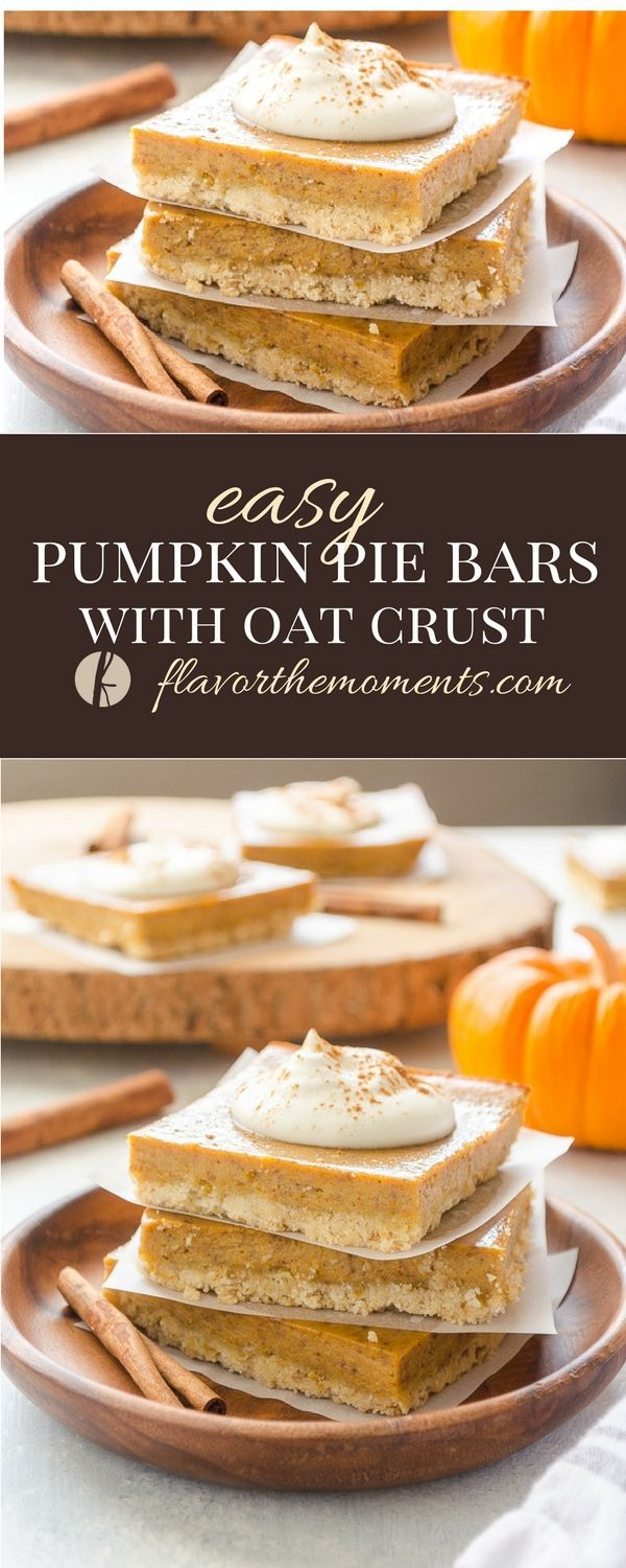 Easy Pumpkin Pie Bars With Oat Crust Are The Quick And Easy Way To Enjoy Pumpkin Pie They Take Only Easy Pumpkin Pie Pumpkin Pie Bars Pumpkin Pie Bars Recipe