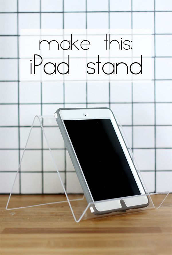 How To Make An Ipad Stand Best Of Pinterest Diy Ipad Stand How