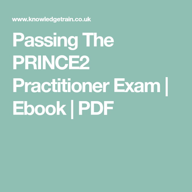 Passing the prince2 practitioner exam ebook pdf prince2 passing the prince2 practitioner exam ebook pdf fandeluxe Choice Image