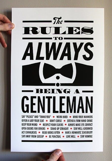 the rules to always being a gentleman, what cute typography along with great advice!