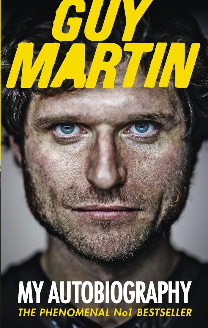 Guy Martin My Autobiography Guy Martin