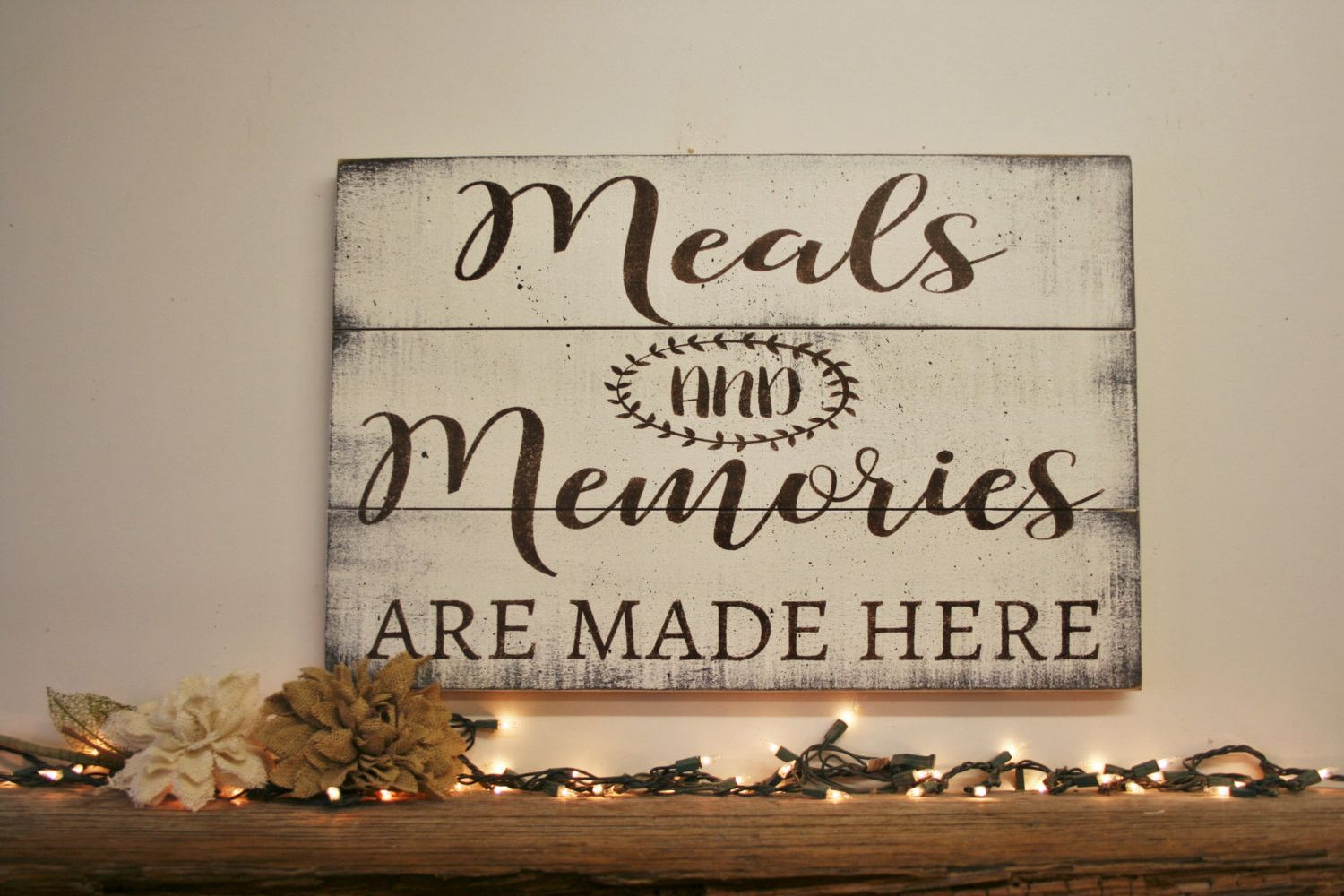 Meals and memories are made here dining room kitchen wall decor in