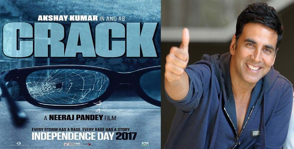 CRACK WILL BE RELEASE ON 15 AUGUST 2017 SAY`S AKSHAY KUMAR
