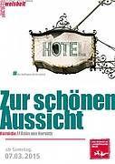 """""""Zur schönen Aussicht"""" von Ödön von Horváth, Rheinisches Landestheater Neuss"""