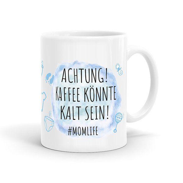 Momlife Tasse blau Achtung! Kaffee könnte kalt sein! in