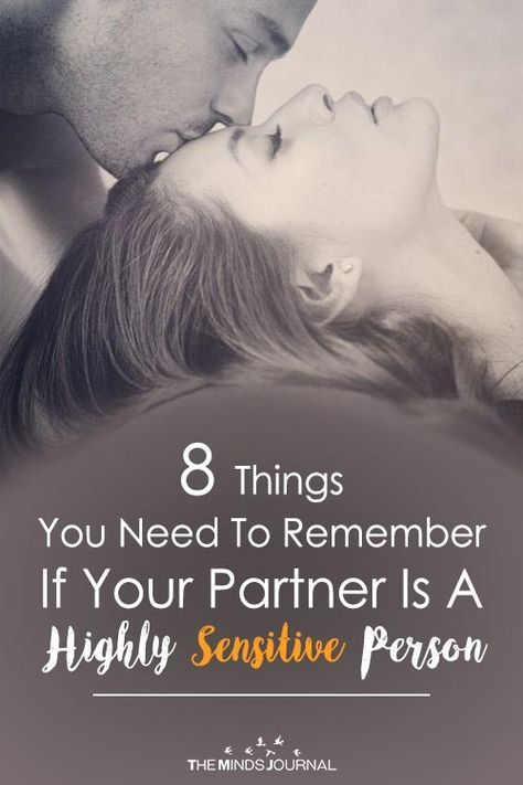 8 Things To Remember If Your Partner Is A Highly Sensitive Person