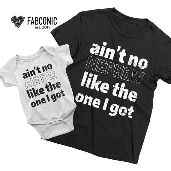 abc2b956 Aunt Nephew shirts, Gift for aunt, Aint no auntie like the one I got, Aint  no Nephew, Shirts for aun