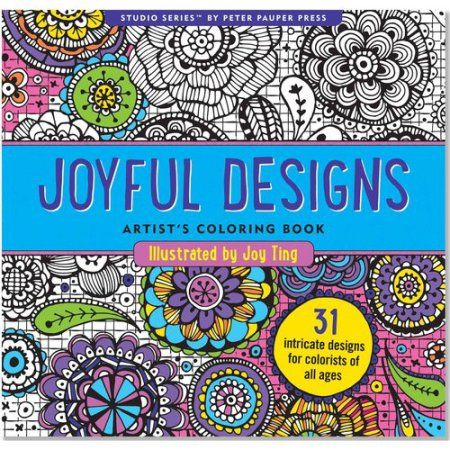 Buy Joyful Designs Artists Adult Coloring Book At Walmart