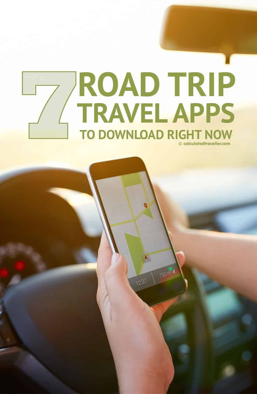 7 Road Trip Travel Apps You Need to Download Right Now via