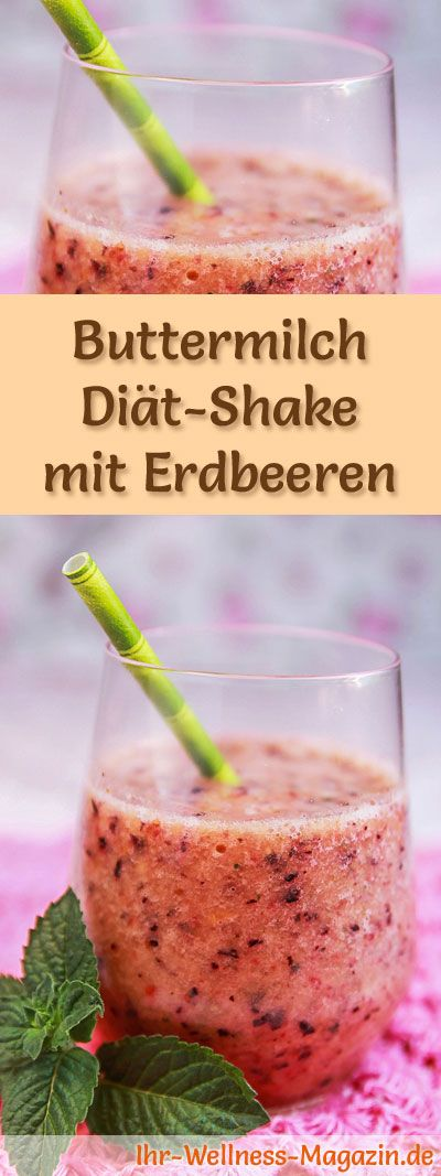 buttermich shake mit erdbeeren di t shake rezepte mit buttermilch pinterest eiweiss. Black Bedroom Furniture Sets. Home Design Ideas