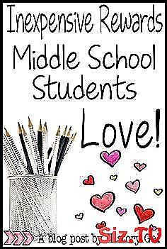 Inexpensive Rewards Middle School Students Love Lo