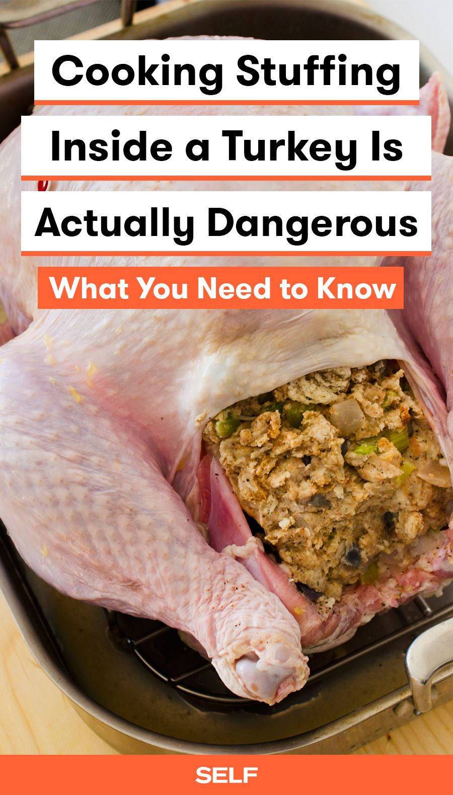cooking stuffing inside a turkey is actually dangerous